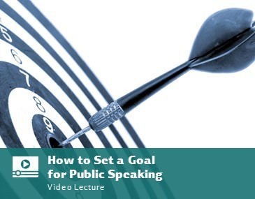 How to Set a Goal for Public Speaking