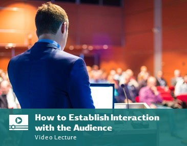 How to Establish Interaction with the Audience