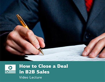 How to Close a Deal in B2B Sales